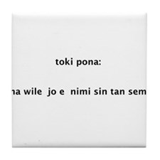 toki pona slogan 1 Tile Coaster