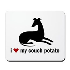 I Love my Couch Potato Whippet Mousepad
