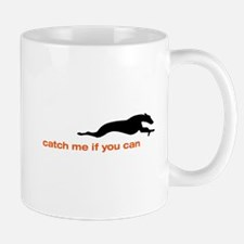 Catch me if you Can Whippet Mug