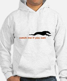 Catch me if you Can Whippet Hoodie