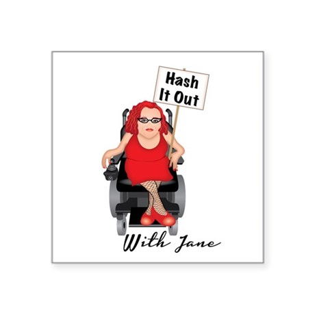 HASH IT OUT WITH JANE Sticker