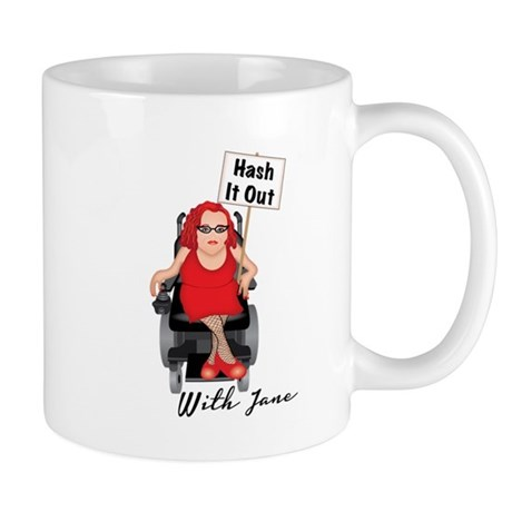 HASH IT OUT WITH JANE Mug