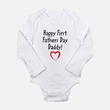 Happy First Fathers Day Daddy! Body Suit