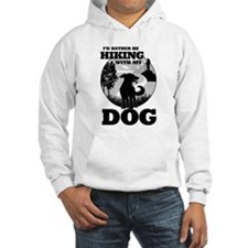 I'd Rather Be Hiking With My Dog Scene Hoodie