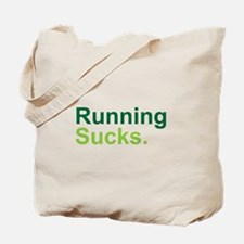 Running Sucks Green Tote Bag