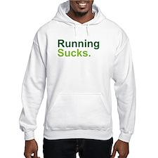 Running Sucks Green Hoodie