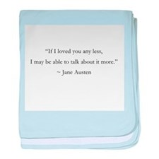 If I Loved You Less baby blanket