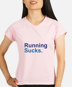 Running Sucks Blue Peformance Dry T-Shirt