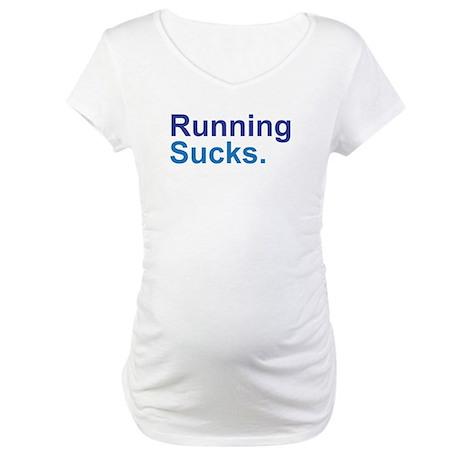 Running Sucks Blue Maternity T-Shirt