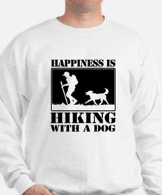 Happiness is Hiking with a Dog Sweatshirt