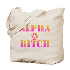 Alpha Bitch Tote Bag