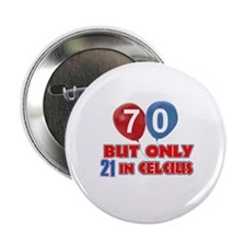 "70 year old designs 2.25"" Button"