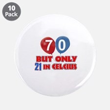 "70 year old designs 3.5"" Button (10 pack)"