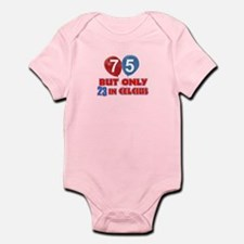 75 year old designs Infant Bodysuit