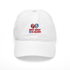 75 year old designs Baseball Cap