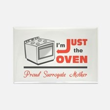 I'm Just the Oven - Proud Surrogate Mother Rectang