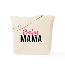 Baby Mama Tote Bag