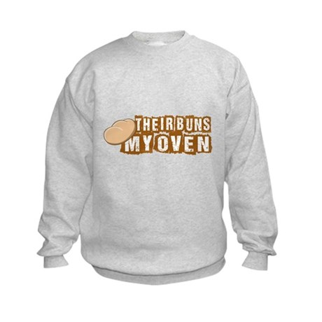Their buns - My oven Sweatshirt