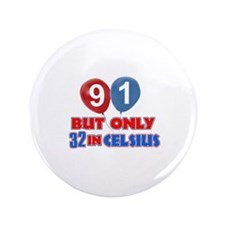 "91 year old designs 3.5"" Button (100 pack)"
