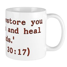 Jeremiah 30:17 - I will restore you to health ...