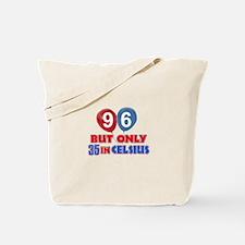 96 year old designs Tote Bag