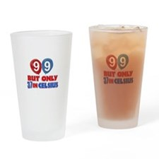 99 year old designs Drinking Glass