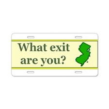 3-what exit are you.bmp Aluminum License Plate