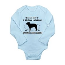 Belgian Laekenois designs Long Sleeve Infant Bodys