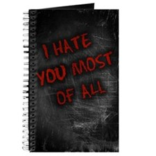 I Hate You Most Of All Journal