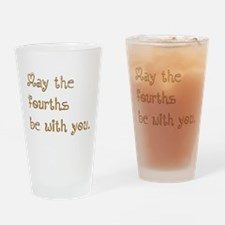 May the fourths be with you. Drinking Glass