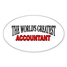 """""""The World's Greatest Accountant"""" Oval Decal"""