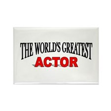 """The World's Greatest Actor"" Rectangle Magnet"
