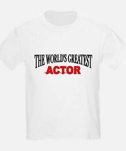 """""""The World's Greatest Actor"""" Kids T-Shirt"""
