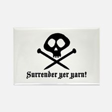 Surrender yer Yarn (yarn pirate) Rectangle Magnet