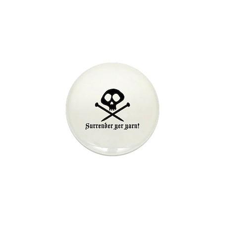 Surrender yer Yarn (yarn pirate) Mini Button