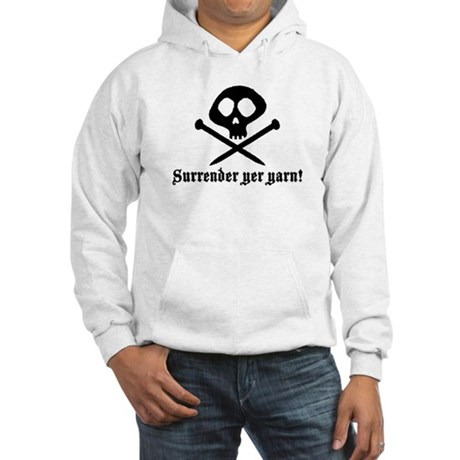 Surrender yer Yarn (yarn pirate) Hooded Sweatshirt