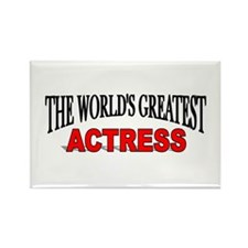 """The World's Greatest Actress Rectangle Magnet"