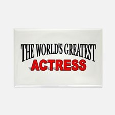 """""""The World's Greatest Actress Rectangle Magnet"""