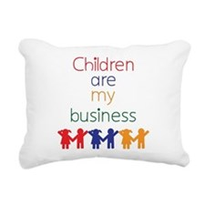 Children are my business Rectangular Canvas Pillow