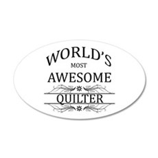 World's Most Awesome Quilter 20x12 Oval Wall Decal