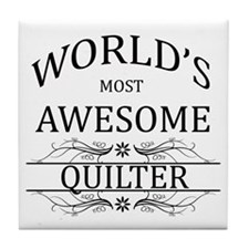 World's Most Awesome Quilter Tile Coaster