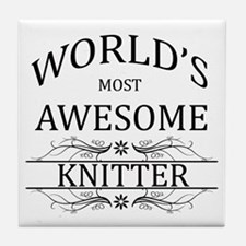 World's Most Awesome Knitter Tile Coaster
