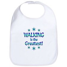 Walking is the Greatest Bib