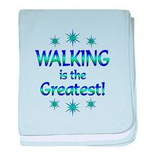 Walking is the Greatest baby blanket
