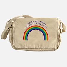Follow Every Rainbow Messenger Bag
