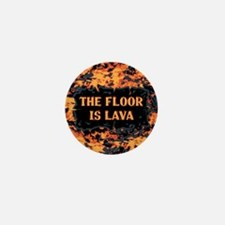 The Floor Is Lava Mini Button
