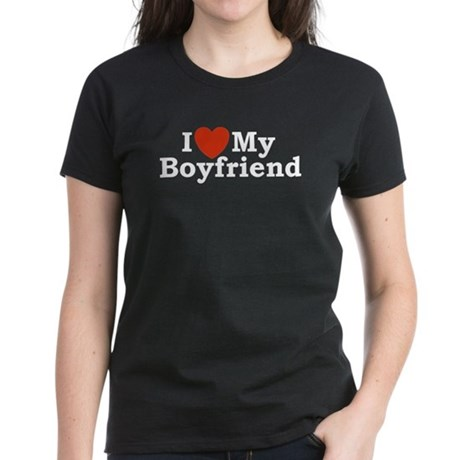 I Love My Boyfriend Women's Dark T-Shirt