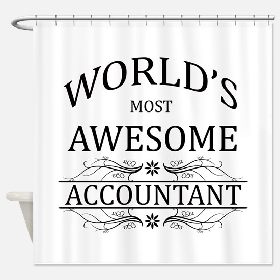 World's Most Awesome Accountant Shower Curtain