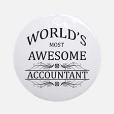 World's Most Awesome Accountant Ornament (Round)