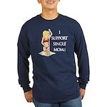 Support Single Moms Long Sleeve Dark T-Shirt